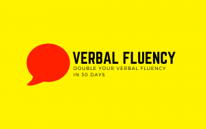 How To Increase Your Verbal Fluency - The Art of Verbal War